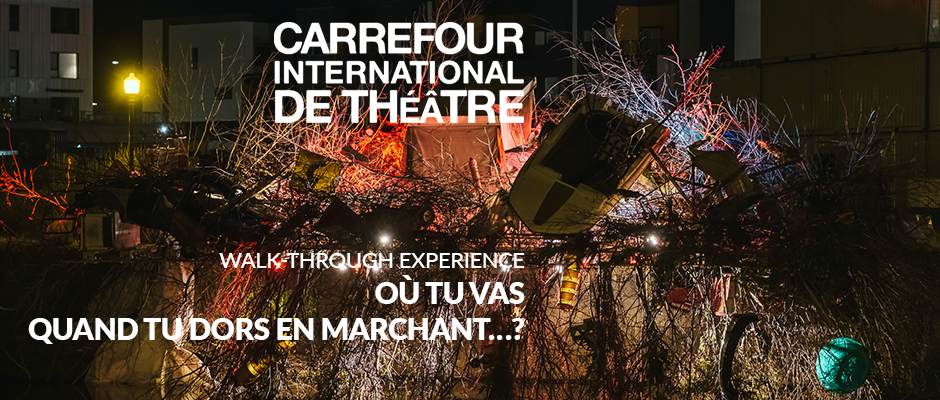 Carrefour International de Théâtre 2021 -